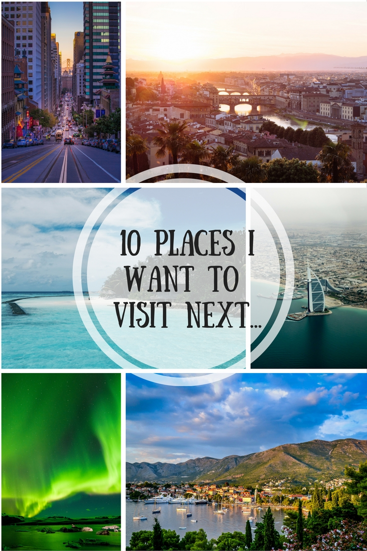 10-places-iwant-to-visit-next